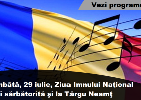 Ziua Imnului Național, sărbătorită sâmbătă și la Târgu Neamț