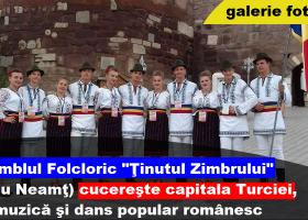 """Ansamblul Folcloric """"Ținutul Zimbrului"""" reprezintă România la Festivalul Internaţional de Muzică şi Dans Ankara 2017"""