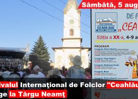 """Festivalul Internațional de Folclor """"Ceahlăul"""" ajunge la Târgu Neamț"""