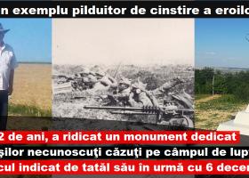 La 72 de ani, un pensionar din Ţibucani- Neamţ a ridicat un monument dedicat soldaţilor necunoscuţi căzuţi pe câmpul de luptă în timpul celor Două Războaie Mondiale