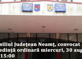 Miercuri, 30 august – Ședința ordinară a Consiliului Județean Neamț