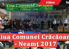Ziua Comunei Crăcăoani – Neamț 2017